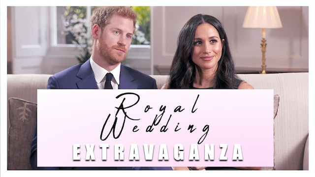 The Big Royal Wedding Extravaganza