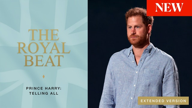 The Royal Beat. Prince Harry: Telling All