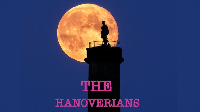 The Kings and Queens of England: The Hanoverians