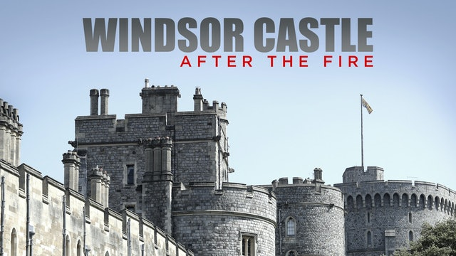Windsor Castle: After the Fire