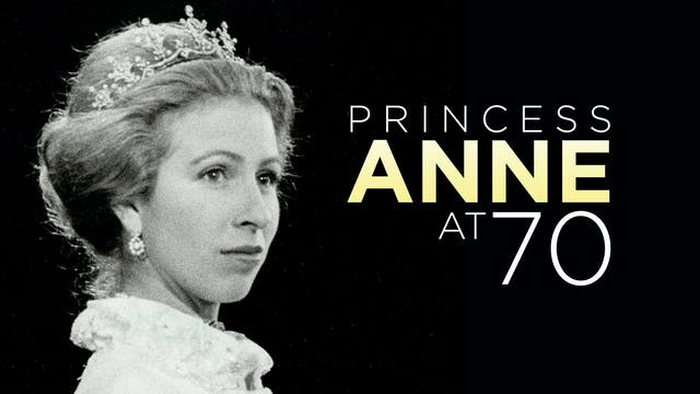 Princess Anne At 70