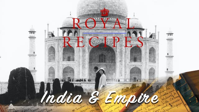 Royal Recipes: India and Empire