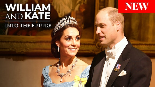 William and Kate: Into The Future