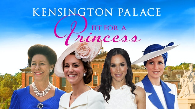 Inside Kensington Palace: Fit for a Princess