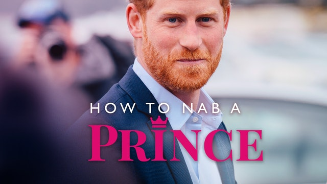 How to Nab a Prince