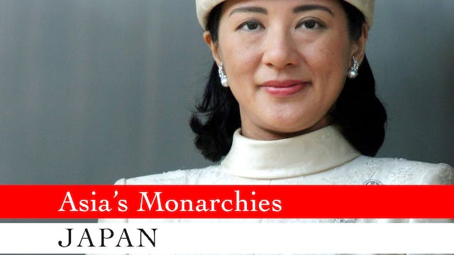 Asia's Monarchies: Japan