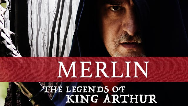The Legends Of King Arthur: Merlin