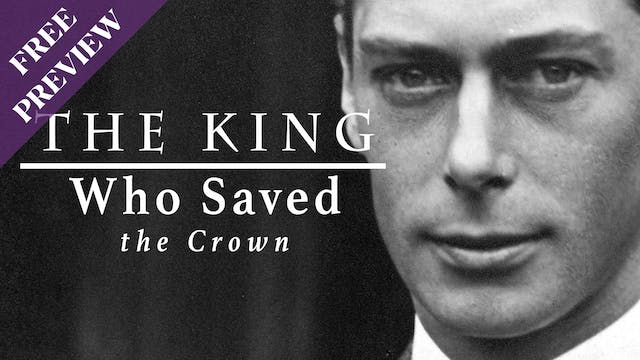 [PREVIEW] The King Who Saved the Crown