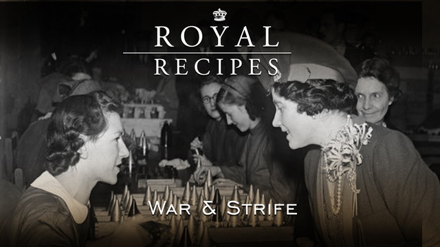 Royal Recipes: War & Strife