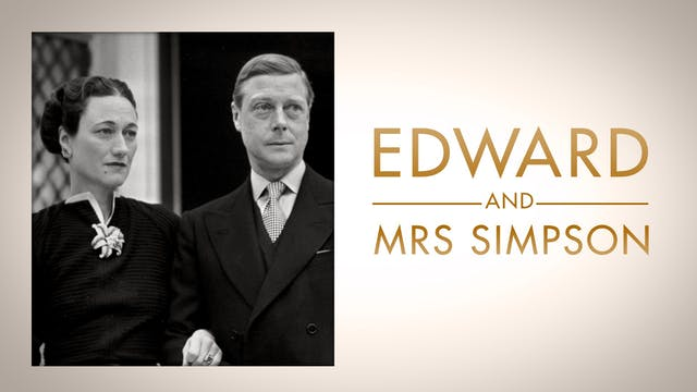Royal Secrets: Edward and Mrs Simpson