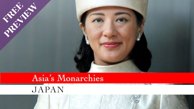 [PREVIEW] Asia's Monarchies: Japan