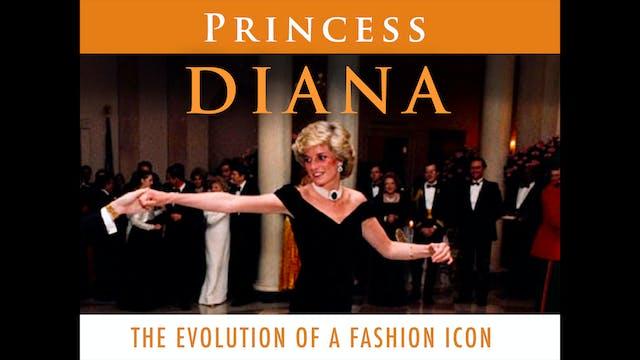 Princess Diana: The Evolution of a Fa...