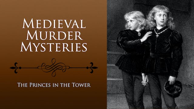 Medieval Murder Mysteries: The Prince...