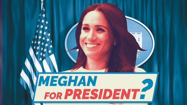 Meghan For President?