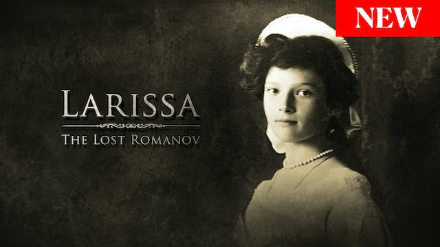 Larissa: The Lost Romanov