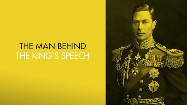 King George VI: The Man Behind the Ki...