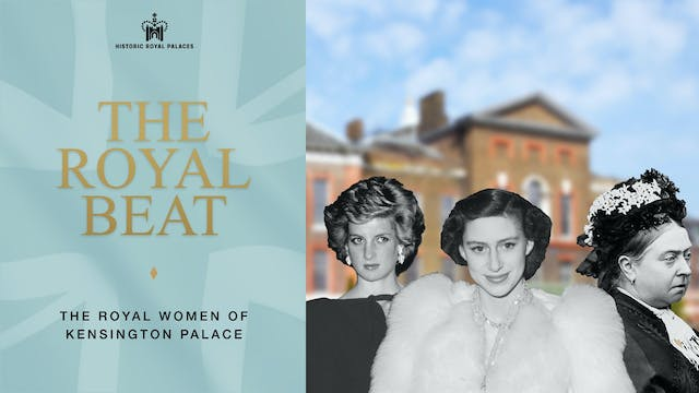 The Royal Beat: Royal Women of Kensin...