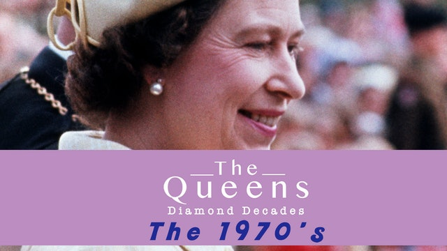 The Queen's Diamond Decades: The 1970's