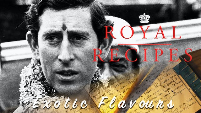 Royal Recipes: Exotic Flavours