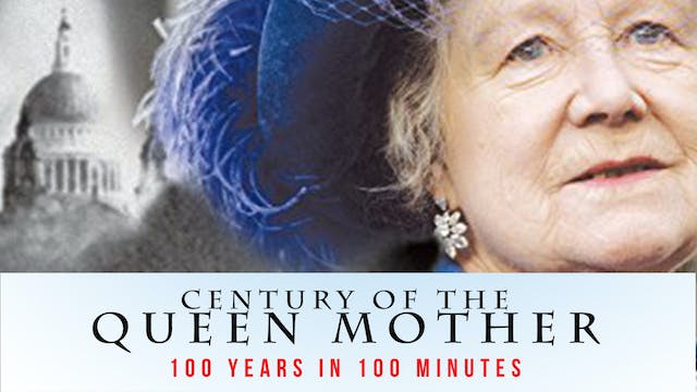 A Century of The Queen Mother: 100 ye...