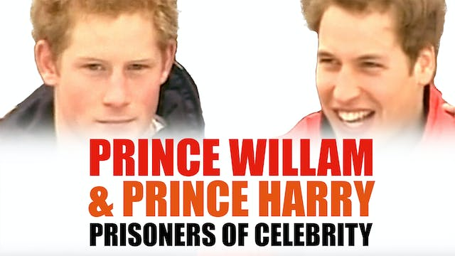 Prince William and Prince Harry: Pris...