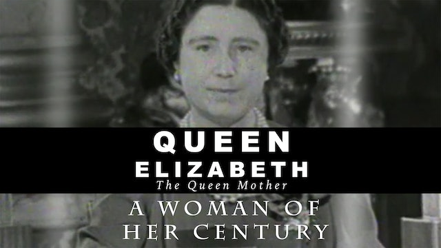Queen Elizabeth, the Queen Mother:  A Woman of Her Century