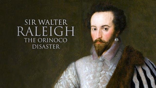 Sir Walter Raleigh and the Orinoco di...