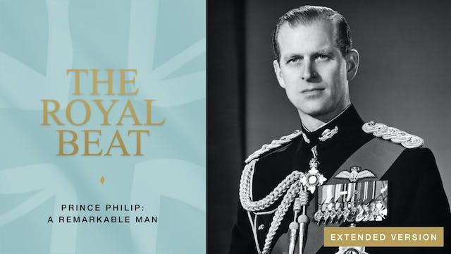 The Royal Beat. Prince Philip: A Rema...