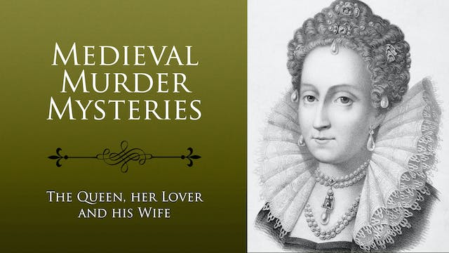 Medieval Murder Mysteries: The Queen,...
