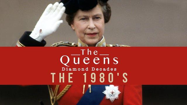The Queen's Diamond Decades: The 1980...