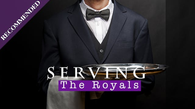 Pick of the Week: Serving the Royals
