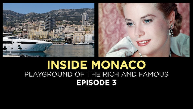 Inside Monaco: Playground of the Rich. Episode 3