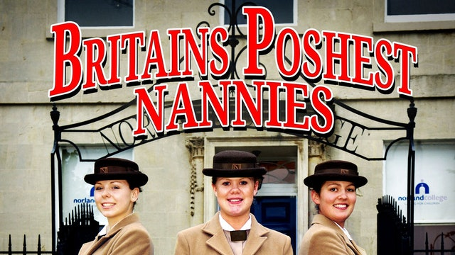 Britain's Poshest Nannies