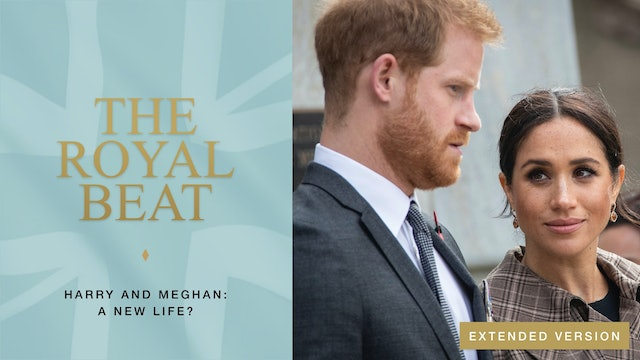 The Royal Beat. Harry and Meghan: A New Life?