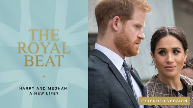 The Royal Beat. Harry and Meghan: A N...