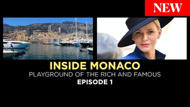 Inside Monaco:Playground of the Rich....