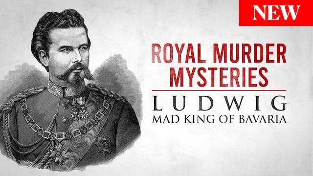 Royal Murder Mysteries: Ludwig, Mad K...