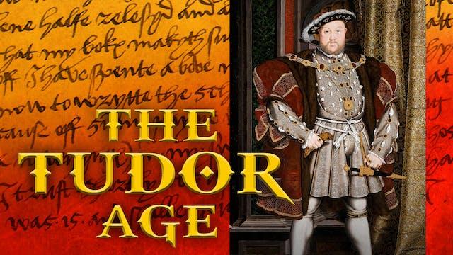 The Tudor Age