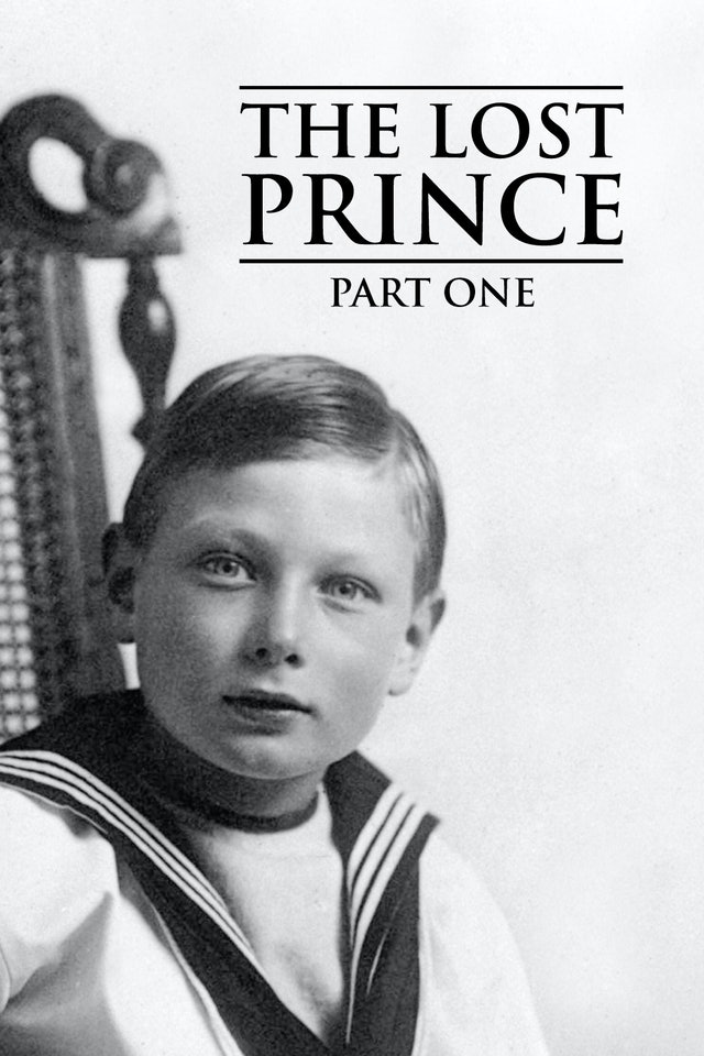 The Lost Prince Part One