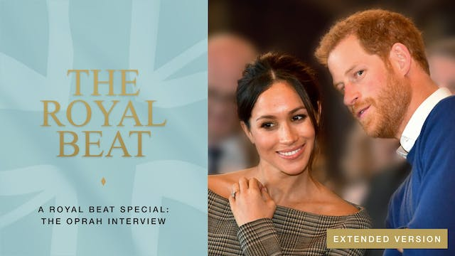 A Royal Beat Special: The Oprah Inter...