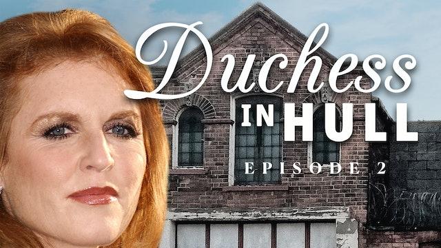 Duchess in Hull