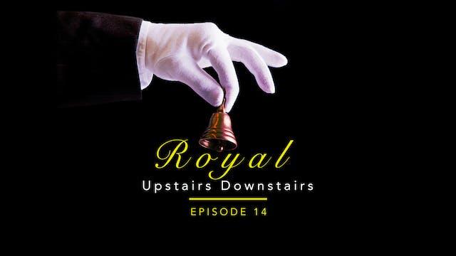 Royal Upstairs Downstairs: Stoneleigh