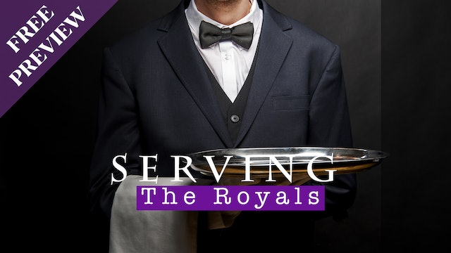 Serving the Royals