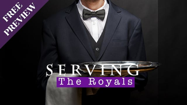 [PREVIEW] Serving the Royals