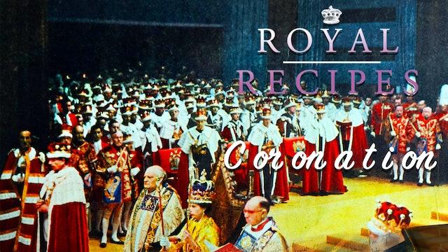 Royal Recipes: Coronation