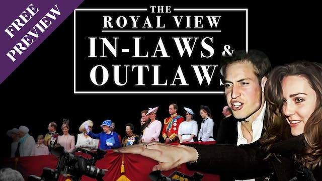 The Royal View: In-Laws and Outlaws [...