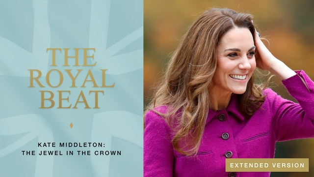 Kate Middleton: The Jewel In The Crown