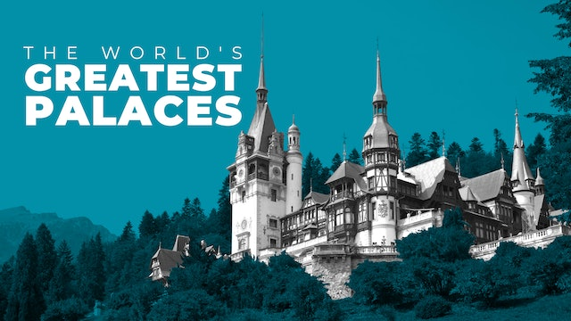 The World's Greatest Palaces