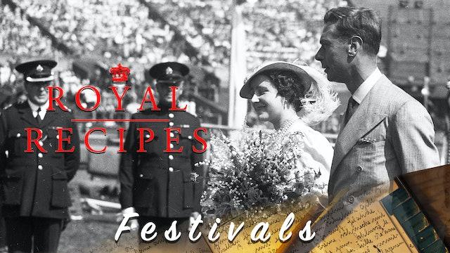 Royal Recipes: Festivals