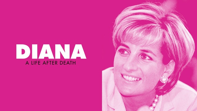 Diana: A Life After Death